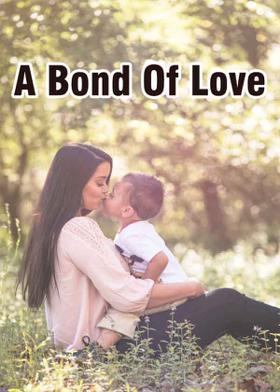 A Bond Of Love...