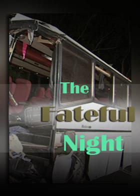 The Fateful Night