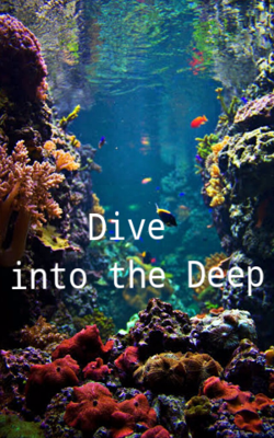 Dive Into The Deep