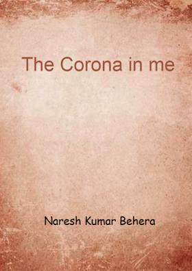 The Corona In Me