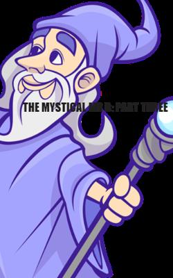 The Mystical Mr. B: Part Three