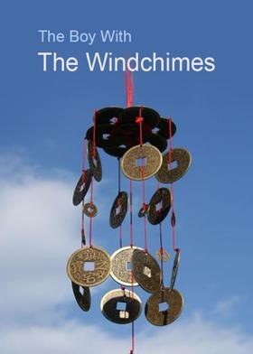 The Boy With The Windchimes