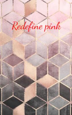 Redefine Pink
