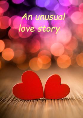 An Unusual Love Story