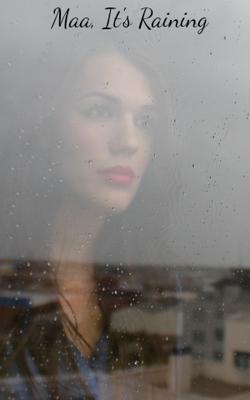 Maa, It's Raining