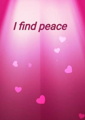 I Find Peace