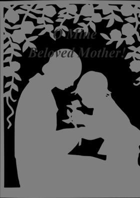 O Mine Beloved Mother!