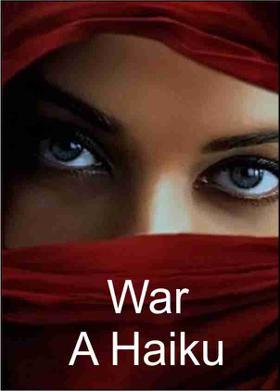 War - A Haiku