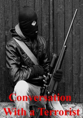 Conversation With a Terrorist