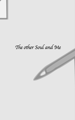 The Other Soul And Me