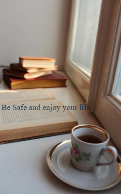 Be Safe And Enjoy Your Life