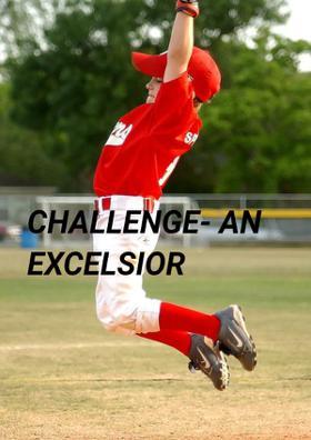 Challenge- An Excelsior