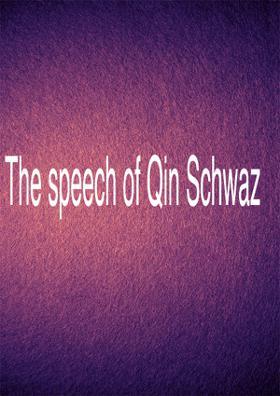 The Speech Of Qin Schwaz