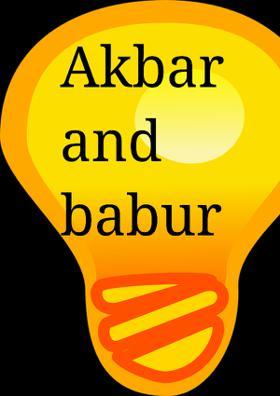 Akbar And Babur