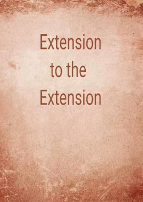 Extension to the Extension