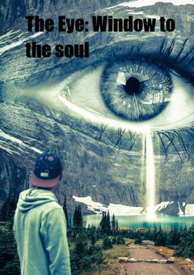 The Eye: Window To The soul