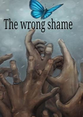 The Wrong Shame