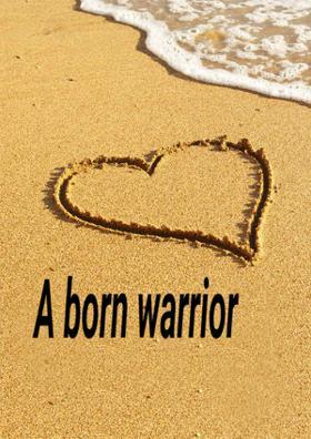 A Born Warrior