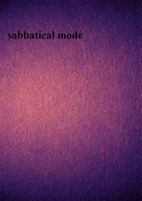 Sabbatical Mode