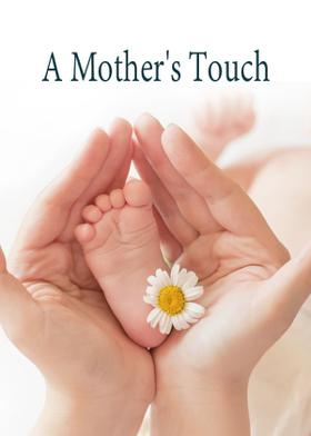 A Mother's Touch