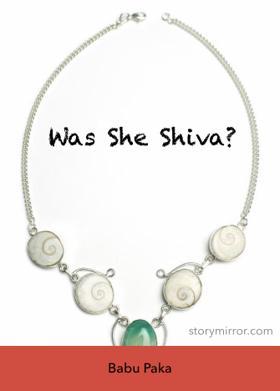 Was She Shiva?