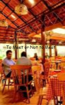 To Meet Or Not To Meat