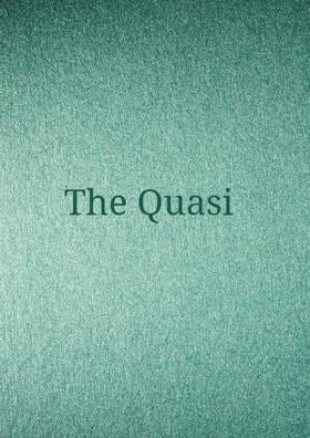 The Quasi
