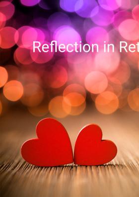 Reflection in Retrospection