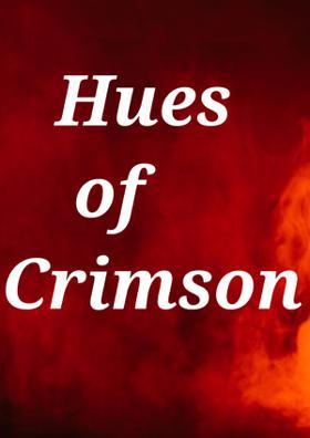 Hues Of Crimson