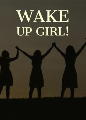 Wake Up Girl!