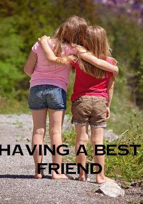 Having a Best Friend