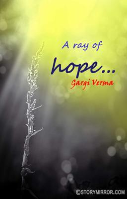 A Ray Of Hope...