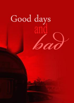 Good days and bad