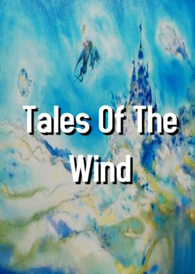 Tales Of The Wind