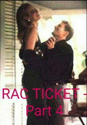 RAC TICKET - Part 4