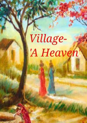 Village - A Heaven