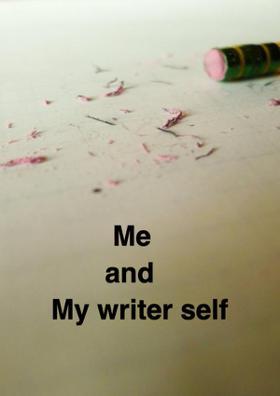Me And My Writer Self