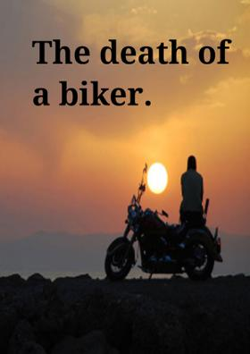 The Death Of A Biker