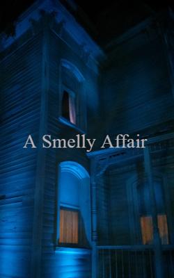 A Smelly Affair