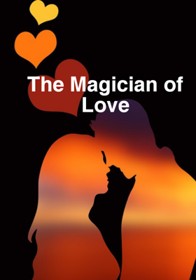 The Magician Of Love