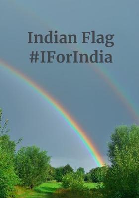 Indian Flag#IForIndia