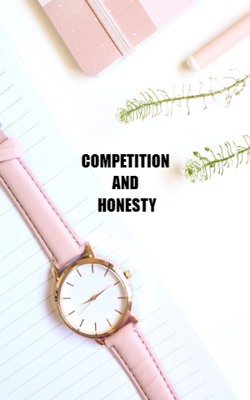 Competition And Honesty