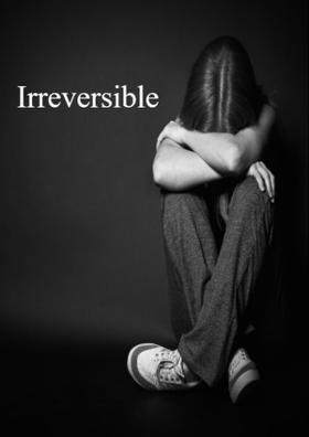 Irreversible