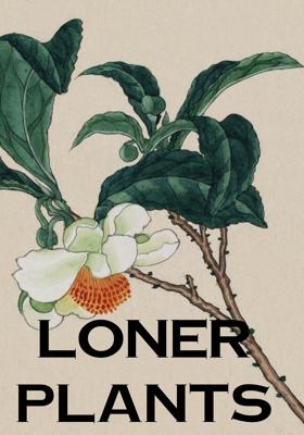 Loner Plants