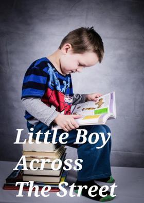 Little Boy Across The Street