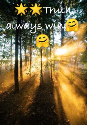 Truth Always Win