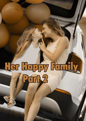 Her Happy Family - Part 2