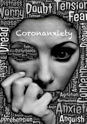 Coronanxiety