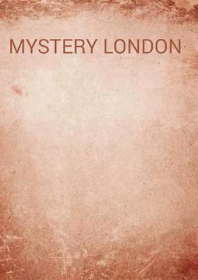 Mystery London