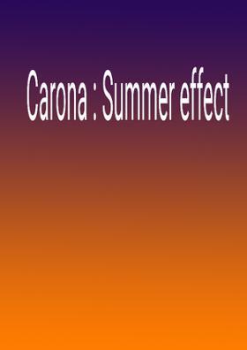 Carona : Summer Effect